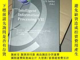 二手書博民逛書店Intelligent罕見Information Processing Ⅶ智能信息處理Y178454 見圖 見