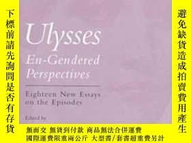 二手書博民逛書店Ulysses:罕見En-gendered Perspectives- Eighteen New Critical
