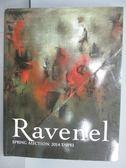 【書寶二手書T6/收藏_PPR】Ravenel_Modern and…Asian Art_2014/6/1