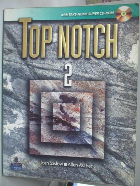【書寶二手書T6/語言學習_J3T】Top Notch 2 with Super CD-ROM_Joan M. Sasl