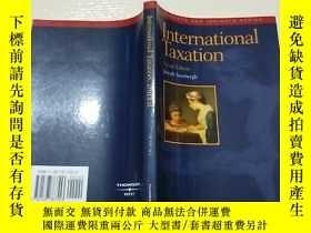 二手書博民逛書店lnternational罕見Taxation(小16開)見圖Y