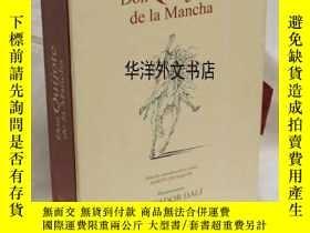 二手書博民逛書店【罕見】2004年出版 塞萬提斯名著《唐吉訶德》著名畫家薩爾瓦多