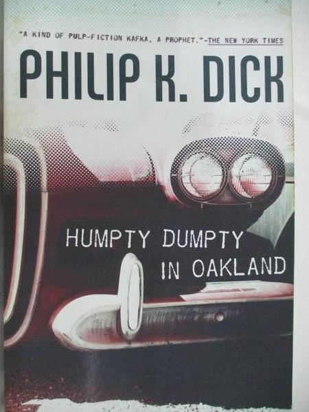 【書寶二手書T1/原文小說_ALP】Humpty Dumpty in Oakland
