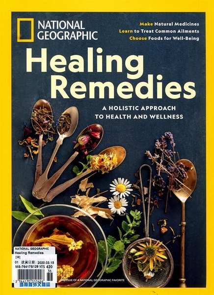 NATIONAL GEOGRAPHIC 第36期:Healing Remedies
