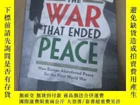 二手書博民逛書店The罕見War That Ended PeaceY10206
