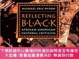 二手書博民逛書店Reflecting罕見Black: African-American Cultural Criticism (V