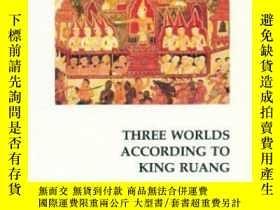 二手書博民逛書店Three罕見Worlds According To King RuangY307751 Frank E. R