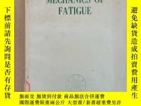 二手書博民逛書店mechanics罕見of fatigue(P2043)Y173412