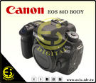 ES數位 Canon EOS 80D BODY 單機身 旅遊 中階 單眼相機 支援 NFC WIFI 翻轉螢幕 非 70D 60D 750D