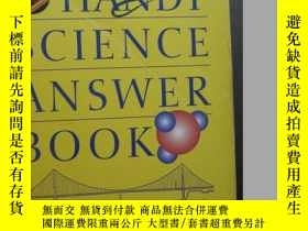 二手書博民逛書店THE罕見HANDY SCIENCE ANSWER BOOKY10980 THE HANDY SCIENCE