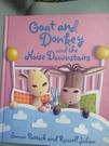 【書寶二手書T9/少年童書_EDY】Goat and Donkey and the noise downstairs_Simon Puttock and Russell Julian