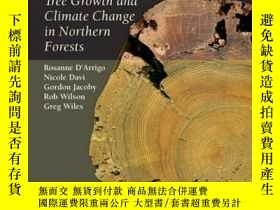 二手書博民逛書店Dendroclimatic罕見Studies: Tree Growth and Climate Change i