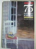 【書寶二手書T6/原文小說_B7L】75 Readings an Anthology Second Edition