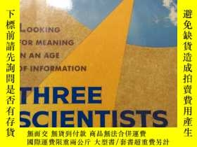 二手書博民逛書店Three罕見Scientists and Their Gods Looking for meaning in a