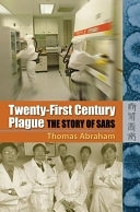 二手書博民逛書店《Twenty-first Century Plague: The Story of SARS》 R2Y ISBN:9622097022