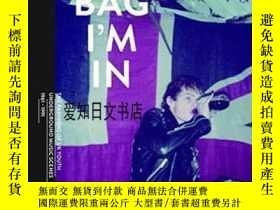 二手書博民逛書店【罕見】The Bag I m In:Underground M