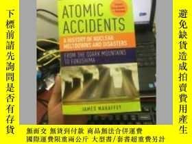 二手書博民逛書店Atomic罕見Accidents: A History Of Nuclear Meltdowns And Dis