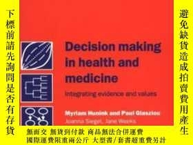 二手書博民逛書店Decision罕見Making In Health And MedicineY255562 M. G. My