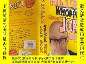 二手書博民逛書店Harry罕見Hill s Whopping Great Joke Book :哈瑞·希爾的超級大笑話書Y20