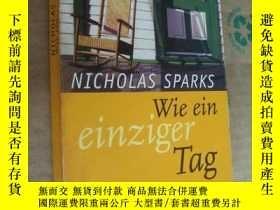 二手書博民逛書店Wie罕見ein einziger TagY164736 Nicholas Sparks Wilhelm He