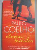 【書寶二手書T2/原文小說_OGC】Eleven minutes_Paulo Coelho ; translated f