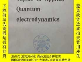 二手書博民逛書店Topics罕見in applied quantum-elect