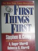 【書寶二手書T4/勵志_CBJ】First Things First: To Live, to Love, to Learn, to Leave a Legacy