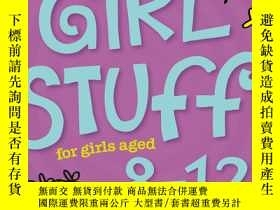 二手書博民逛書店Girl罕見Stuff for Girls Aged 8-12Y