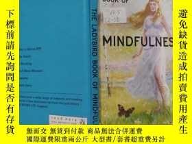 二手書博民逛書店the罕見ladybird book of Mindfulness 《瓢蟲正念書》Y200392