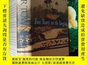 二手書博民逛書店RIVER罕見TOWN:Two Years on the Yan