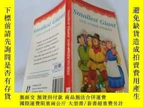 二手書博民逛書店Smallest罕見Giant And Other Stories:最小的巨人和其他故事.Y200392