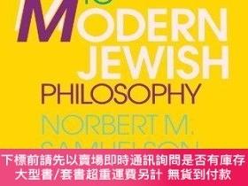 二手書博民逛書店An罕見Introduction To Modern Jewish PhilosophyY255174 Nor