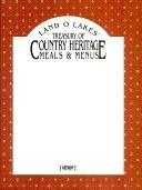 二手書博民逛書店《Land O Lakes Treasury of Country Heritage : Meals & Menus》 R2Y ISBN:289429591X