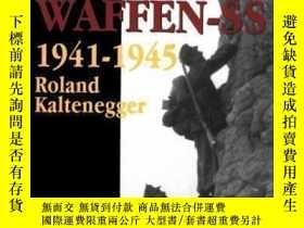 二手書博民逛書店【罕見】2004年出版 The Mountain Troops of the Waffen-SS 1941-194