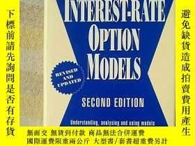 二手書博民逛書店INTEREST-RATE罕見OPTION MODELS(英文原版 利率期權模型 精裝16開)Y7987 re