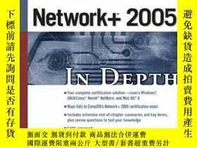 二手書博民逛書店Network+罕見2005 In Depth-網絡+2005深度Y443421 Tamara Dean (E