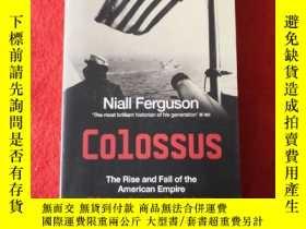 二手書博民逛書店Colossus罕見: The Rise and Fall of
