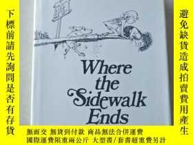二手書博民逛書店Where罕見The Sidewalk Ends-人行道的盡頭 有光盤Y447092 Shel Silvers