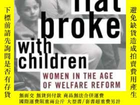 二手書博民逛書店Flat罕見Broke With Children-和孩子們斷絕了關系Y436638 Sharon Hays