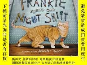 二手書博民逛書店FRANKIE罕見WORKS THE NIGHT SHIFT:弗
