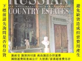 二手書博民逛書店BUSSIAN罕見COUNTRY ESTATES the most beautiful and renowned奇