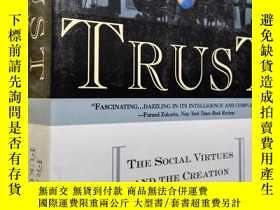 二手書博民逛書店《信任-社會美德與創造經濟繁榮》Trust:罕見The Social Virtues and The Creati