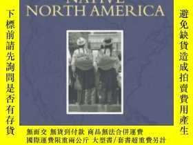二手書博民逛書店Introduction罕見To Native North America An (2nd Edition)-北美