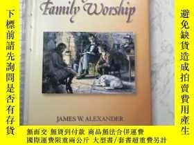 二手書博民逛書店Thoughts罕見on Family WorshipY385290 James W.Alexander So