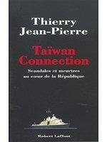 二手書博民逛書店 《Taïwan connection (French Edition)》 R2Y ISBN:9782221100820│ThierryJean-Pierre