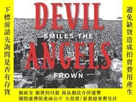 二手書博民逛書店【罕見】When the Devil Smiles the Angels Frown: My Life and T