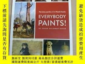 二手書博民逛書店Everybody罕見Paints! The Lives and