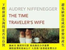二手書博民逛書店Time罕見Traveler s WifeY256260 Audrey Niffenegger Vintage