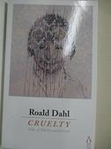 【書寶二手書T3/原文小說_IKD】Cruelty_Roald Dahl