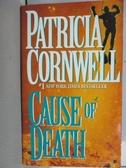 【書寶二手書T8/原文小說_MQF】Cause of Death_Patricia Cornwell